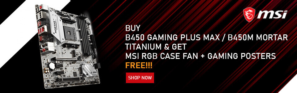 Msi B450 GAMING PLUS MAX And Msi B450M Mortar Titanium Offer