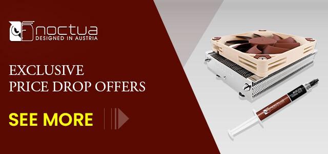 Noctua Exclusive Price Drop Offers