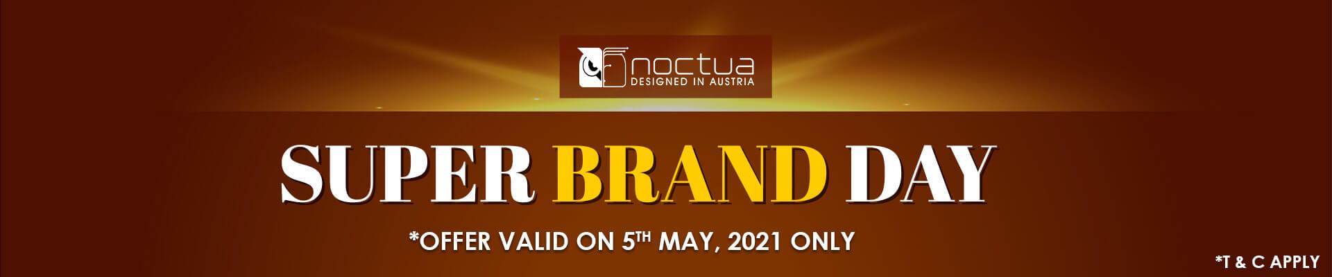 Noctua Brand Day