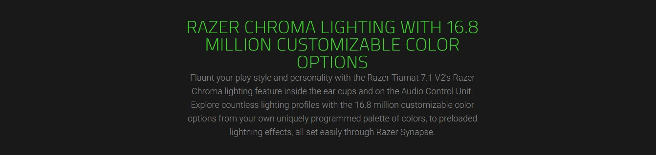 RAZER CHROMA LIGHTING WITH 16.8 MILLION CUSTOMIZABLE COLOR OPTIONS